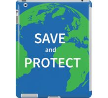 Save and protect iPad Case/Skin