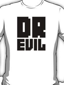 Dr. Evil T-Shirt