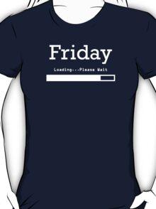 Friday - Loading T-Shirt