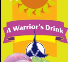 A Warrior's Drink Sticker