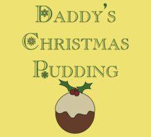 Daddy's Christmas Pudding - Kids Baby Tee