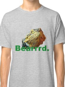 Bearded Dragon Says Classic T-Shirt