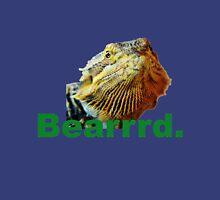 Bearded Dragon Says Unisex T-Shirt