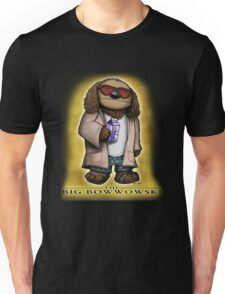 The Big Bowwowski Unisex T-Shirt