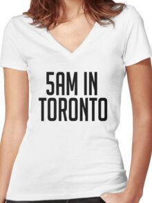 5AM In Toronto Women's Fitted V-Neck T-Shirt