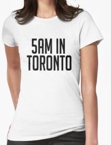 5AM In Toronto T-Shirt