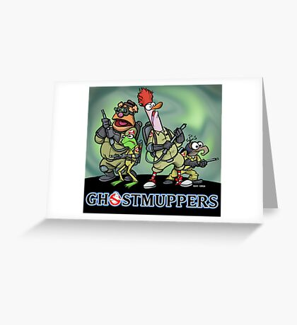 Ghostmuppers Greeting Card