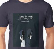 Sasuke and Itachi ~ Love and Truth Unisex T-Shirt