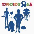 Droids R us by Dusky