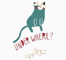 """""""Under Where?"""" Sticker by thekitschycat"""