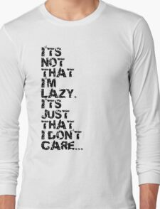 Just Lazy Long Sleeve T-Shirt