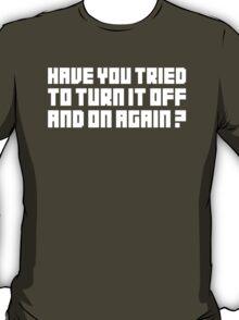 Turn It Off T-Shirt