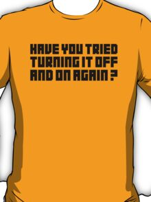 Turning It Off T-Shirt