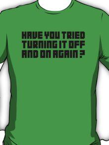 Turning It Off T-Shirt