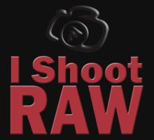 I Shoot RAW by robbrown