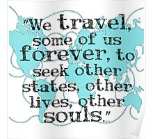 We Travel, Some of us Forever Poster