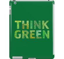 Think Green Awareness - Happy quote iPad Case/Skin