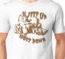Jeez Up! Unisex T-Shirt