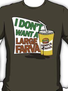 Large Farva! T-Shirt