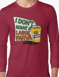 Large Farva! Long Sleeve T-Shirt