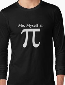 Funny And Witty Pi Day Long Sleeve T-Shirt