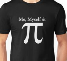 Funny And Witty Pi Day Unisex T-Shirt
