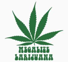 Megalize Larijuana by no-doubt