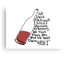 Withnail and I - finest wines Metal Print