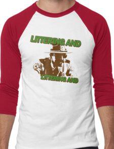 Littering And! Men's Baseball ¾ T-Shirt