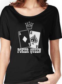 Poker Queen Women's Relaxed Fit T-Shirt