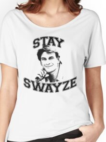 Stay Swayze! Women's Relaxed Fit T-Shirt