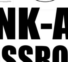 Punk-ass crossroads demon Sticker