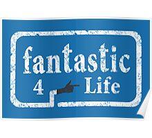 Fantastic 4 Life Poster