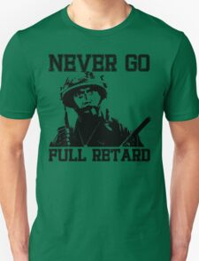 Never Go Full! T-Shirt