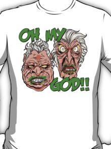 OH MY GOD! T-Shirt