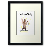 Go home Sloth, you're drunk Framed Print