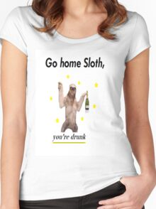 Go home Sloth, you're drunk Women's Fitted Scoop T-Shirt