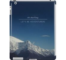 oh darling let's be adventurers iPad Case/Skin