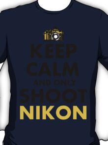 Keep Calm and Shoot Nikon T-Shirt