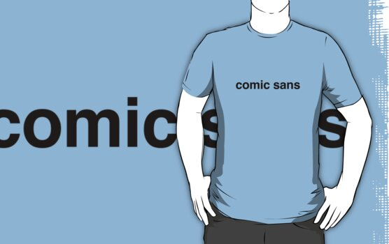 Comic Sans in Helvetica by jackpmg