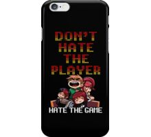 Dont h8 the player iPhone Case/Skin