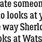 Date Someone Who - Sherlock & Watson by HarmonyByDesign