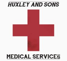 Huxley & Sons, Medical Services by jackpmg