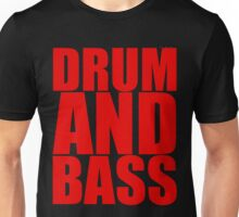 DRUM AND BASS  Unisex T-Shirt