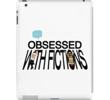 Obsessed with fictions // Born This Way iPad Case/Skin