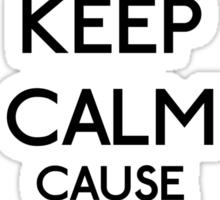 Keep Calm cause I'm a Princess (Black) Sticker
