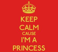 Keep Calm cause I'm a Princess (Yellow) Kids Clothes