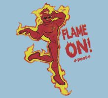 FLAME ON! by UncleDeadward