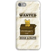 Wanted Dead & Alive iPhone Case/Skin
