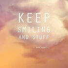keep smiling and stuff quote by redpandaK